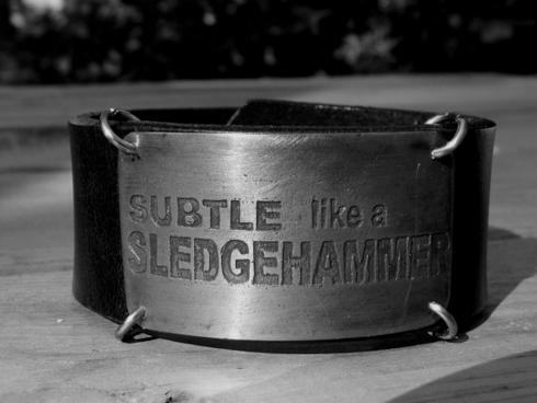 subtle-like-a-slesdgehammer BW 490