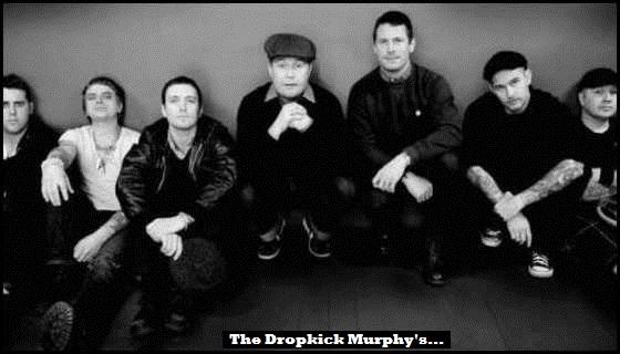 THE Dropkick Murphy's 560