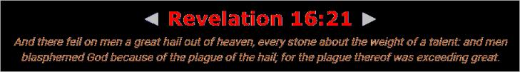 REVELATION 16 21