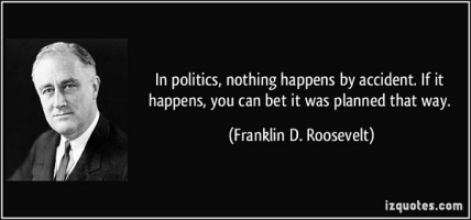 Roosevelt everything in politics is planned 600