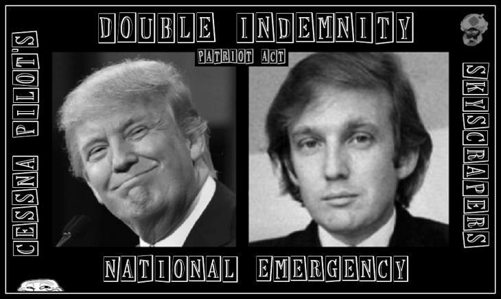 trump double indemnity patriot act grin guy and islam