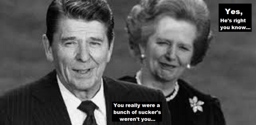 Thatcher and Reagan ~ SUCKER'S