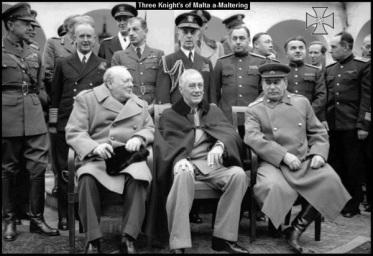 Three Knights of Malta Churchill Roosevelt Stalin 600