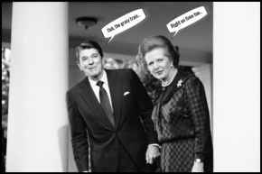 Reagan Thatcher gravy train 600
