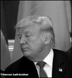 Trump fake HEAD Tillerson Half brother 560