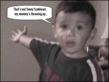 Good kid funny fcukhead moomy throwing up