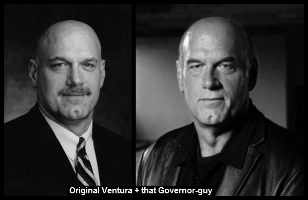 Original Ventura + that Gov guy 600
