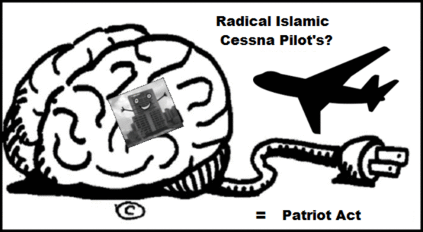 Radical Islamic Cessna Pilots + jet Patriot Act WTC 7 little brother 600