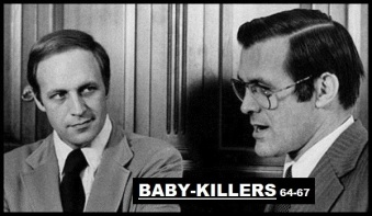 Cheney Rumsfeld ~ Baby killers 64-67 (3)