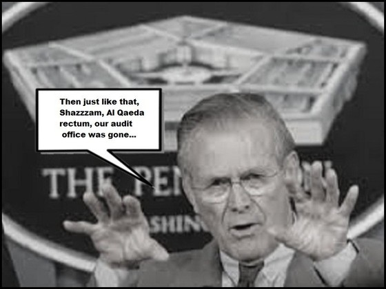 Rumsfeld Al Qaeda rectum, our audit office was gone REAL 560