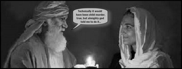 Technically child murder ~ Abram Sarah 600