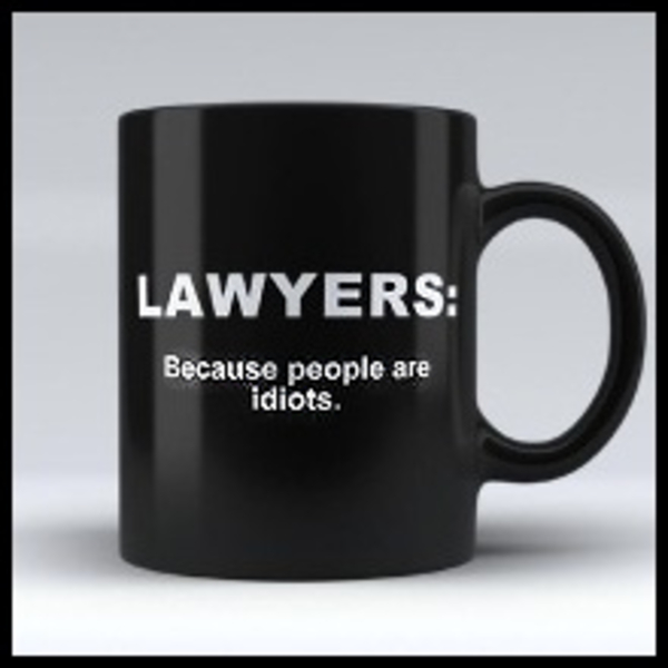 lawyers-because-people-are-idiots BORDER 600