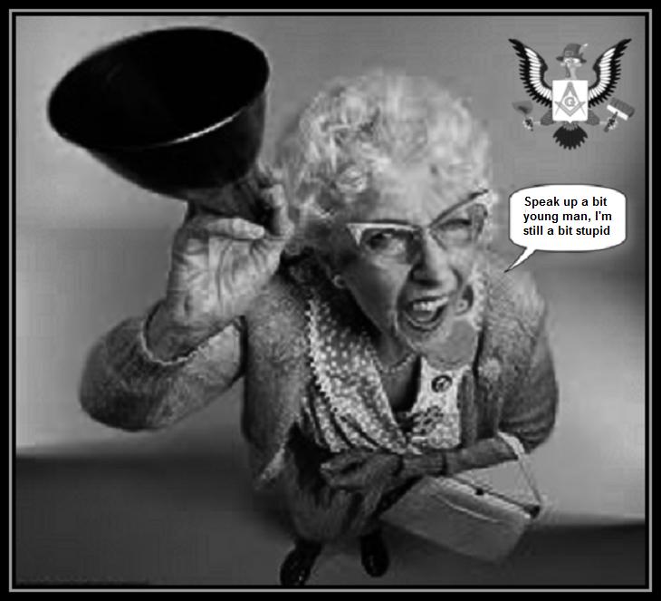 masonic-deaf-lady-STILL A BIT STUPID 730