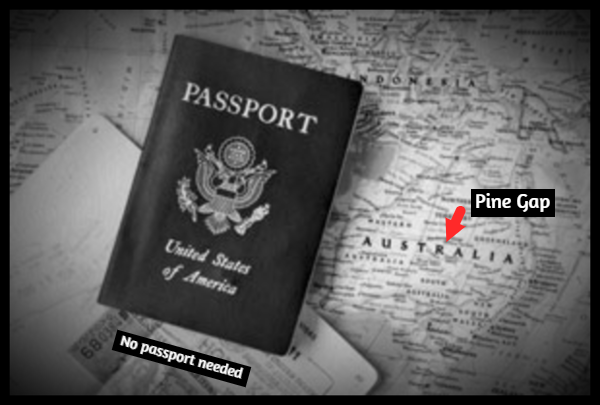 No Passport needed-PINE GAP
