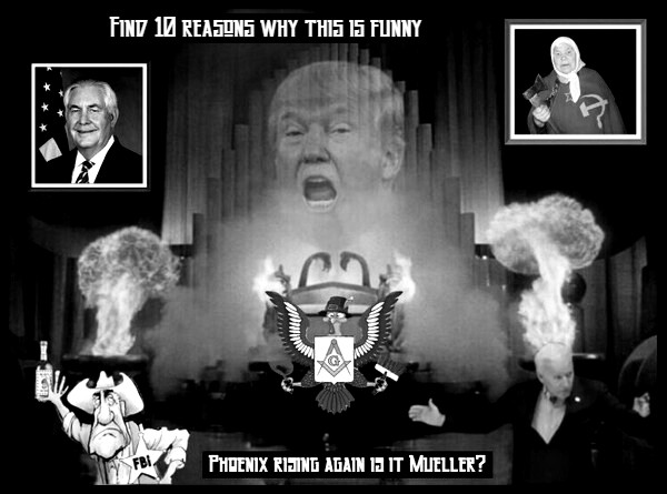 Trump BW grand wizard PHOENIX RISING Tillerson Mueller Biden Russian Lady 600 10 reasons