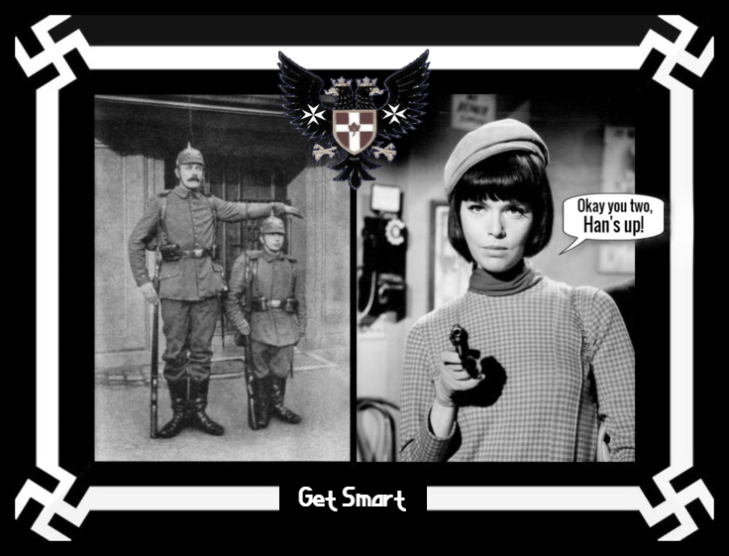 Two Prussian soldiers Barbara Feldon Han's up ~ EAGLE GET SMART