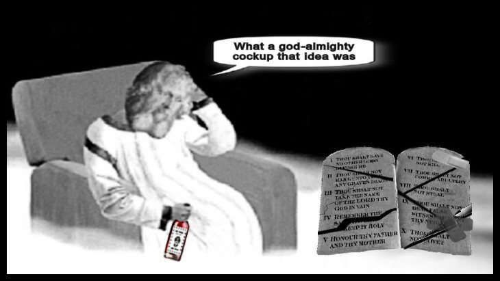almighty-god-on-a-downer-10 commandments cock-up CROP LOWER EDIT 730